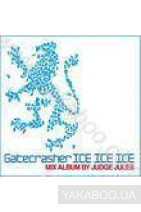Фото - Gatecrasher ICE ICE ICE. Mix Album by Judge Jules