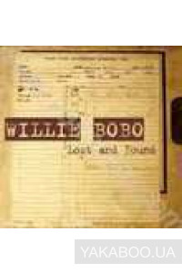 Фото - Willie Bobo: Lost and Found
