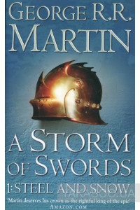 Фото - A Song of Ice and Fire. Book 3. A Storm of Swords 1: Steel and Snow
