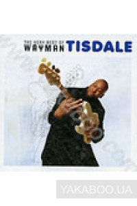 Фото - Wayman Tisdale: The Very Best