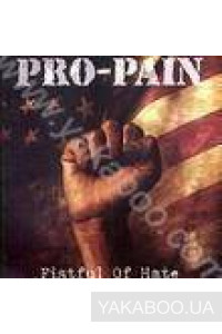 Фото - Pro-Pain: Fistful of Hate