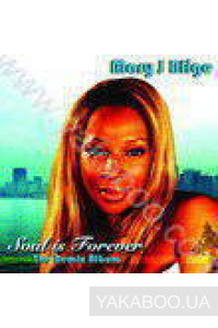 Фото - Mary J Blige: Soul is Forever. The Remix Album