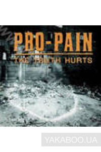 Фото - Pro-Pain: The Truth Hurts