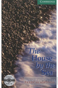 Фото - The House by the Sea. Level 3 (+ 2 CD-ROM)