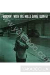 Фото - The Miles Davis Quintet: Workin' with The Miles Davis Quintet