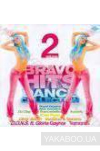Фото - Сборник: Bravo Hits. Dance collection. Vol.2