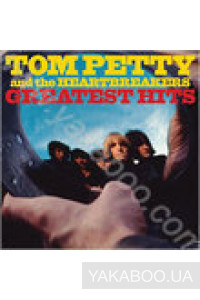 Фото - Tom Petty and the Heartbreakers: Greatest Hits