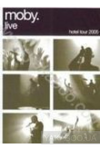 Фото - Moby: Live Hotel Tour 2005 (DVD)