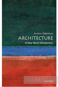 Фото - Architecture: A Very Short Introduction
