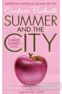 Фото - Summer and the City. A Carrie Diaries Novel