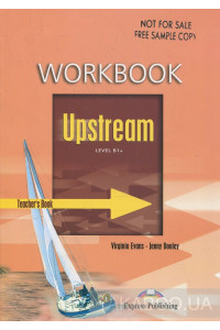 Фото - Upstream: Level B1+: Workbook: Teacher's Book