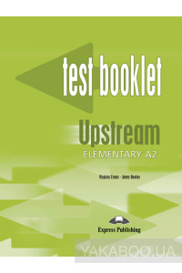 Фото - Upstream Elementary A2. Test Booklet