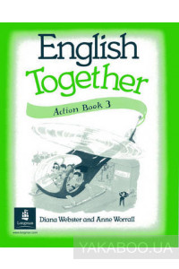 Фото - English Together 3. Action Book