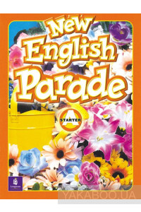 Фото - New English Parade. Starter Level. Students Book A