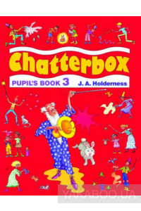 Фото - Chatterbox 3. Pupils Book