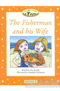 Фото - Classic Tales Beginner 2. The Fisherman and his Wife