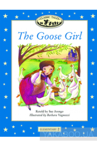 Фото - Classic Tales Elementary 2. The Goose Girl