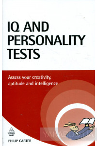 Фото - IQ and Personality Tests: Assess and Improve Your Creativity, Aptitude and Intelligence