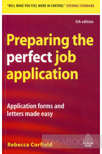 Фото - Preparing the Perfect Job Application: Application Forms and Letters Made Easy