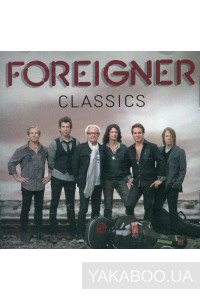 Фото - Foreigner: Foreigner Classics