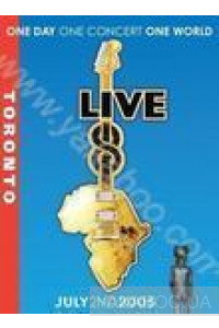 Фото - Various Artists: LIVE 8 Toronto. July 2ND 2005. One Day, One Concert, One World (Import)