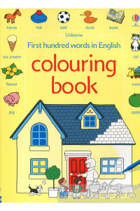 Фото - First Hundred Words in English. Colouring Book