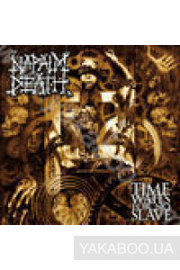 Фото - Napalm Death: Time Waits for No Slave