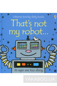 Фото - That's Not My Robot