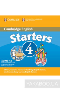 Фото - Cambridge Young Learners English Tests Starters 4 Audio CD: Examination Papers from the University of Cambridge ESOL Examinations