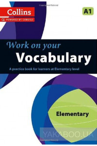 Фото - Collins Work on Your Vocabulary. Elementary (A1). Book 2