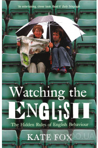 Фото - Watching the English: The Hidden Rules of English Behaviour