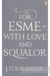 Фото - For Esme - with Love and Squalor