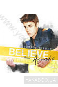 Фото - Justin Bieber: Believe Acoustic