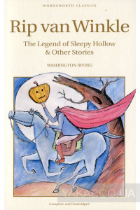 Фото - Rip van Winkle. The Legend of Sleepy Hollow and Other Stories