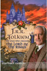 Фото - J. R. R. Tolkien. Man Who Created Lord of the Rings