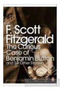Фото - The Curious Case of Benjamin Button and Six Other Stories