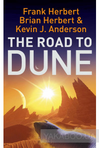 Фото - The Road to Dune