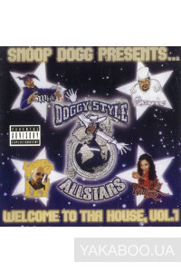 Фото - Snoop Dogg Presents: Doggy Style Allstars. Welcome to Tha House. vol.1