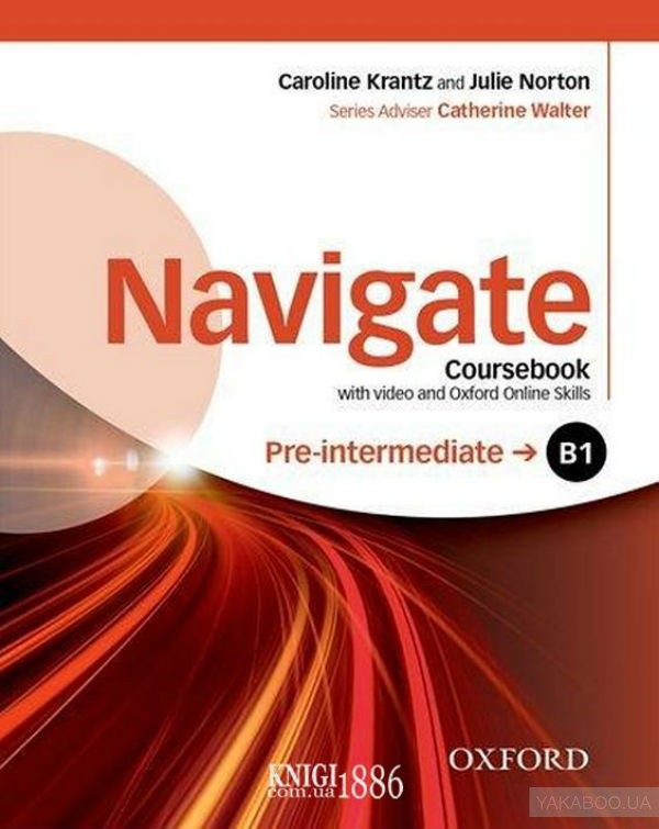 Navigate Pre-intermediate B1 Coursebook with DVD and Oxford Online Skills