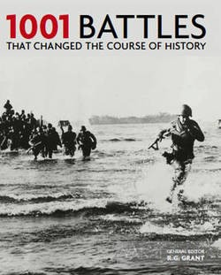 Купить 1001 Battles That Changed the Course of History, Octopus Publishing Group, 9781844036967