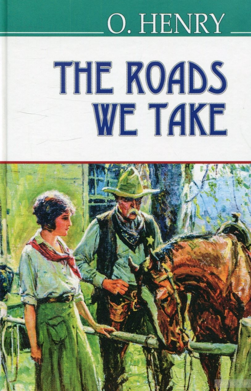 The roads we take and other stories