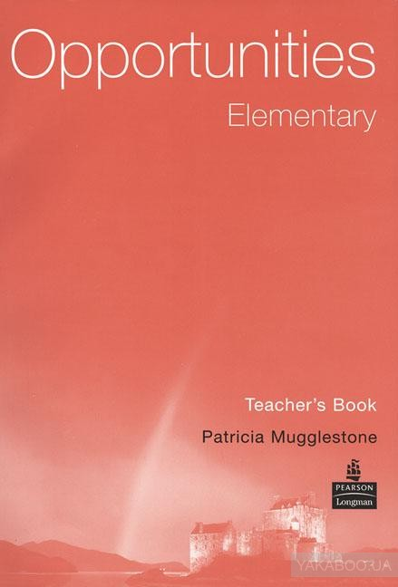 Opportunities Elementary Teacher&# 039;s Book