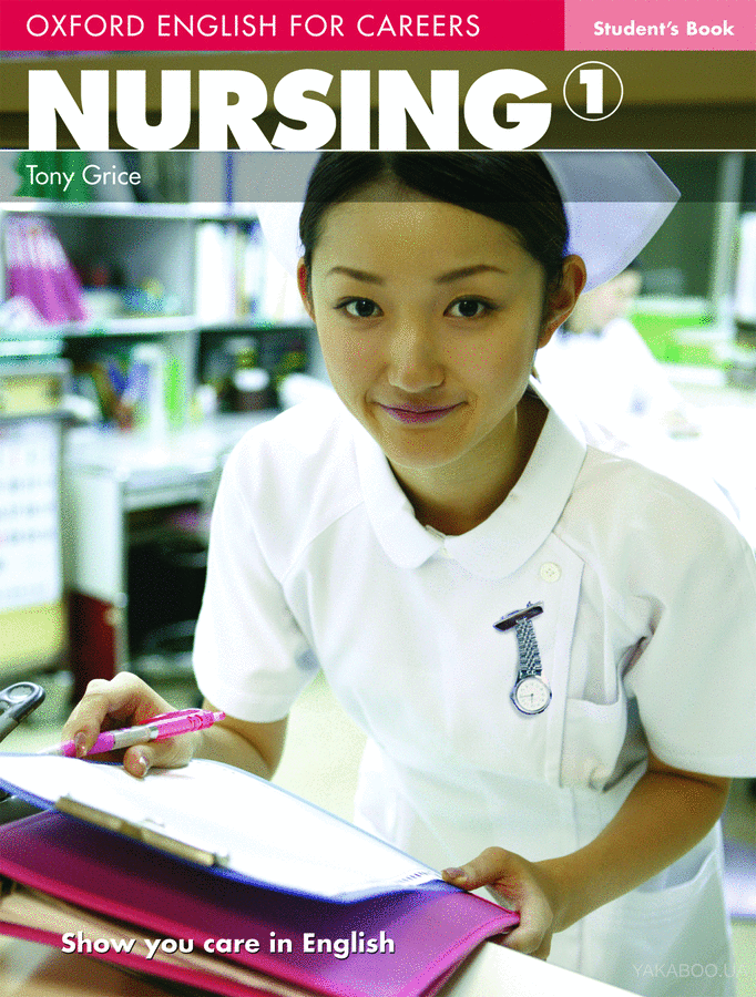Oxford english for careers: nursing 1. student's book