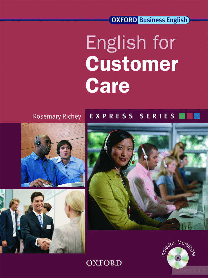 Oxford English for Customer Care. Student&# 039;s book (+ CD-ROM)