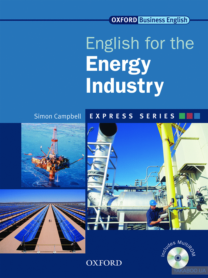 Oxford english for energy industry: student's book (+