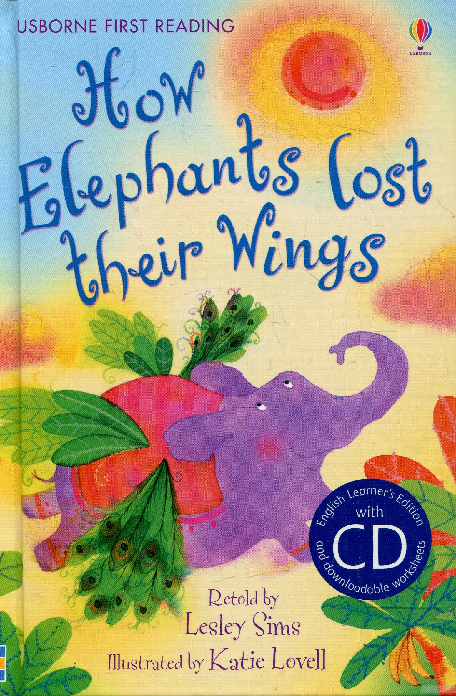 How Elephants Lost Their Wings (+ Audio CD)