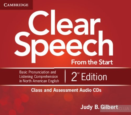 Clear Speech from the Start Class and Assessment Audio CDs (4 CD)