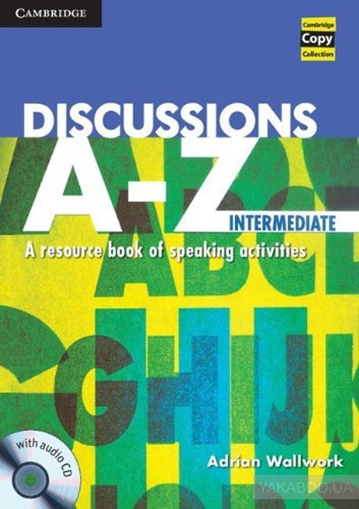 Discussions a-z intermediate book and audio cd: a resource book of speaking activities