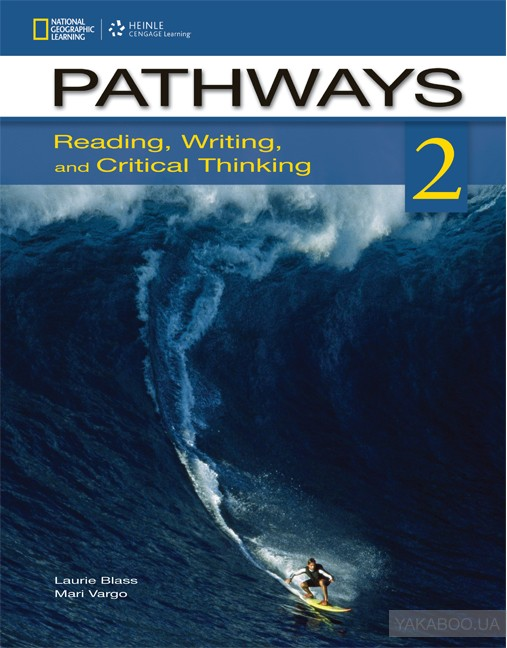 Купить Pathways Reading, Writing and Critical Thinking 2 Student Book with Online Workbook Access Code, Cengage Learning, Лори Бласс, Мари Варго, 9781133942160