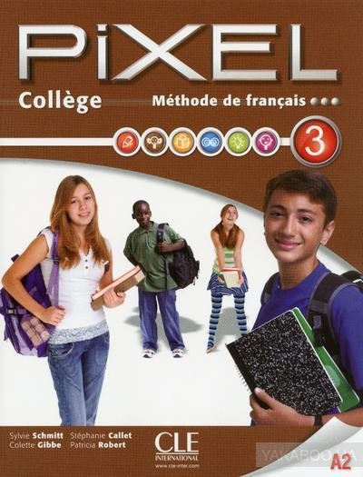 Methode Pixel College Eleve + Cahier d'Exercices + DVD ROM Niveau 3 (French Edition)